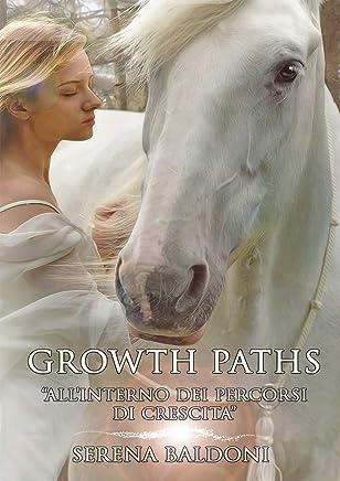 Growth paths: Allinterno dei percorsi di crescita