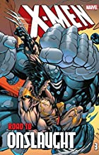 X-Men: The Road To Onslaught Vol. 3 (X-Men: Road to Onslaught (1996))