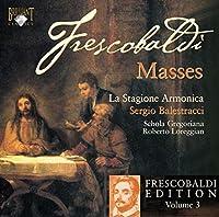 Messes by Girolamo Frescobaldi (2010-01-01)