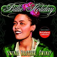 Swing! Brother Swing! by BILLIE HOLIDAY (2003-05-03)