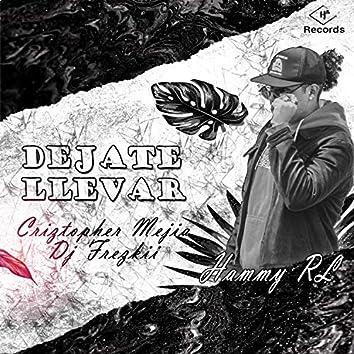 Dejate Llevar (Extended Version)