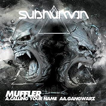 Calling Your Name / Gangwarz