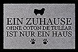 FUSSMATTE Türvorleger EIN ZUHAUSE OHNE [ COTON DE TULÈAR ] Hund Viele Farben Hellgrau