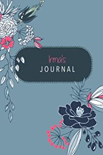 Irma's Journal: Cute Personalized Diary / Notebook / Journal/ Greetings / Appreciation Quote Gift (6 x 9 - 110 Blank Lined Pages)