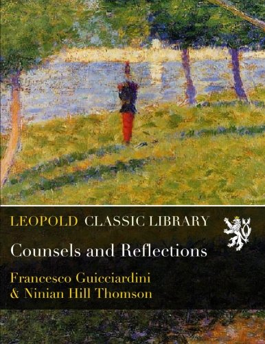 Counsels and Reflections