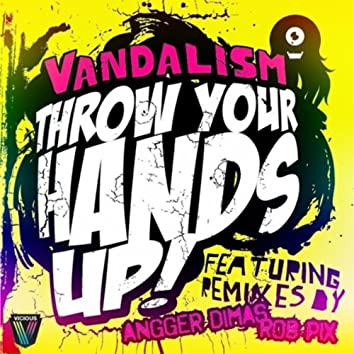 Throw Your Hands Up