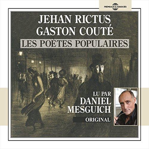 Couverture de Jehan Rictus - Gaston Couté : Les poètes populaires