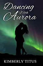 Dancing With Aurora