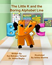 The Little Letter k and the Boring Alphabet Line