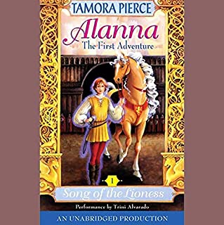 Alanna, The First Adventure     Song of the Lioness, Book 1              By:                                                                                                                                 Tamora Pierce                               Narrated by:                                                                                                                                 Trini Alvarado                      Length: 5 hrs and 14 mins     1,361 ratings     Overall 4.7