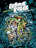 Cosmik Roger, L'intégrale Tome 1