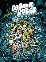 Cosmik Roger, L'intégrale Tome 1 de Julien