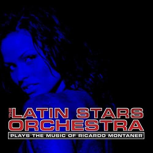 Plays the Music of Ricardo Montaner de The Latin Stars Orchestra en Amazon Music - Amazon.es