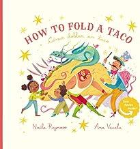 How to Fold a Taco: Como Doblar un Taco