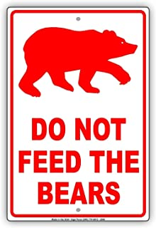 Jacksoney Tin Sign New Aluminum Do Not Feed The Bears Wildlife Protection Caution Alert Warning Notice Aluminum Metal Tin Metal Sign 11.8 x 7.8 Inch