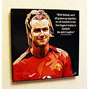 Amazon Com David Beckham Manchester United Fc Football Soccer Poster Pop Art Canvas Quotes Wall Decals Framed Posters Prints