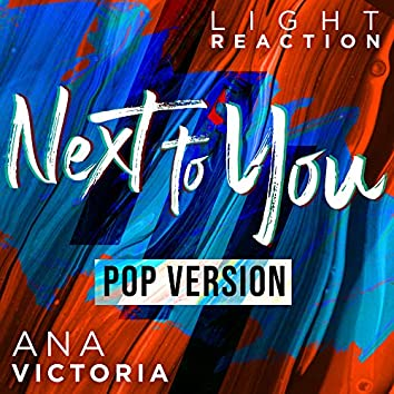 Next To You (feat. Ana Victoria) [Pop Version]