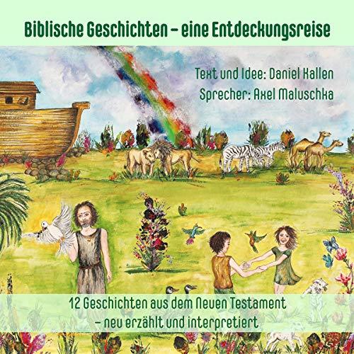 Biblische Geschichten für Eltern und Kinder - neu erzählt und interpretiert 2 Titelbild