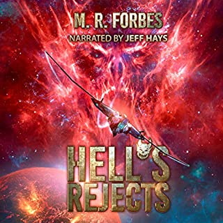 Hell's Rejects     Chaos of the Covenant, Volume 1              By:                                                                                                                                 M.R. Forbes                               Narrated by:                                                                                                                                 Jeff Hays                      Length: 9 hrs and 16 mins     552 ratings     Overall 4.4