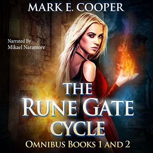 Rune Gate Cycle: Omnibus                   By:                                                                                                                                 Mark E. Cooper                               Narrated by:                                                                                                                                 Mikael Naramore                      Length: 16 hrs and 18 mins     60 ratings     Overall 4.2