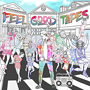Feel Good Tapes