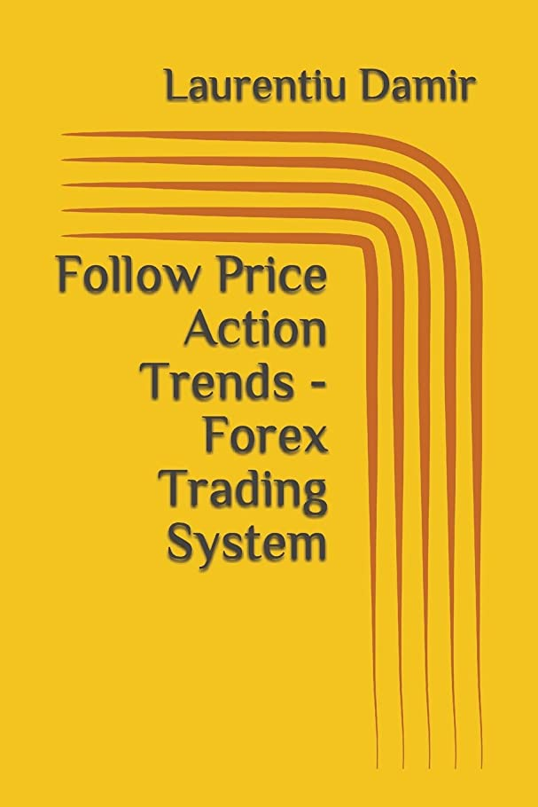 有毒平らな無線Follow Price Action Trends - Forex Trading System