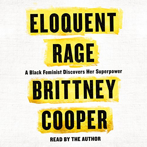 Eloquent Rage audiobook cover art