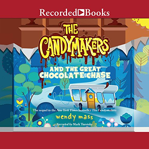 The Candymakers and the Great Chocolate Chase audiobook cover art