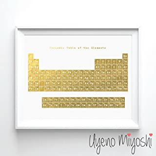Periodic Table Gold Foil Art Print Periodic Table of the Elements Gold Print Chemistry Lover Wall Art Decor 08 x 10