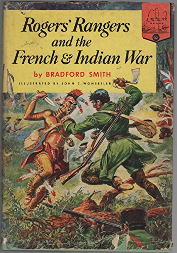 Rogers' Rangers and the French and Indian War (Landmark books, 63)