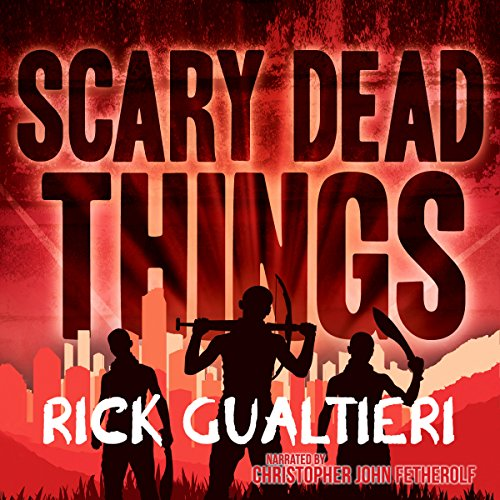 Scary Dead Things audiobook cover art
