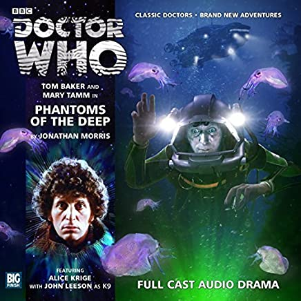 Phantoms of the Deep (Doctor Who: The Fourth Doctor Adventures) by Jonathan Morris(May 31, 2013) Audio CD