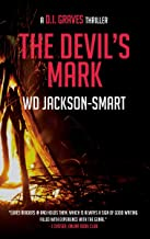 The Devil's Mark: a D.I. Graves Thriller (Book Three in the DI Graves Series)