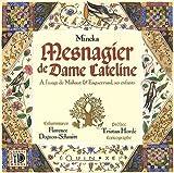 Mesnagier de Dame Cateline - A l'usage de Mahaut & Enguerrand, ses enfants