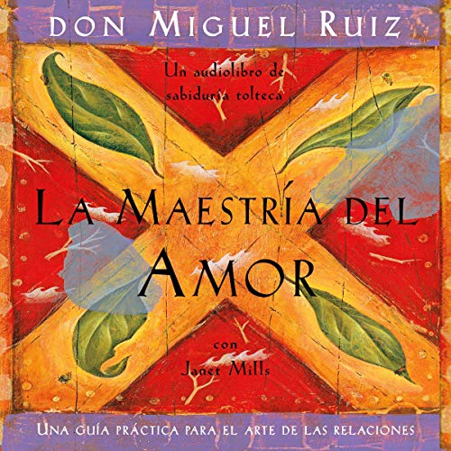 La maestría del amor [The Mastery of Love] cover art