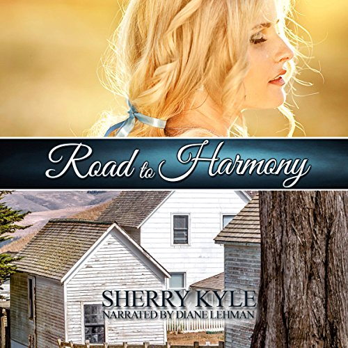 Road to Harmony                   By:                                                                                                                                 Sherry Kyle                               Narrated by:                                                                                                                                 Diane Lehman                      Length: 8 hrs and 2 mins     2 ratings     Overall 5.0