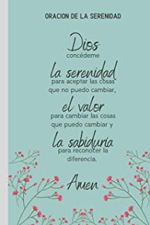 Oración De La Serenidad: Cuaderno De Notas en Blanco Regalo Programa Recuperacion Codependientes Alcoholicos Adictos Anonimos 12 Pasos (Spanish Edition)