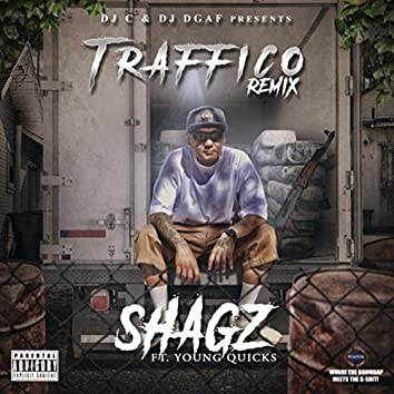 Traffico (Remix) [feat. Young Quicks]