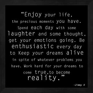 Enjoy Life, Jimmy V Quote Framed Art Print Wall Picture, Deep Black Frame, 13 x 13 inches