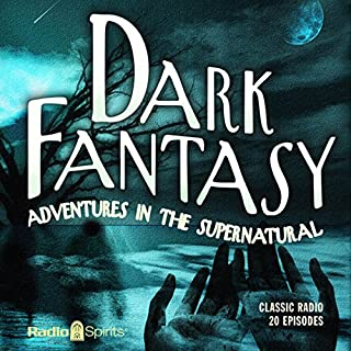 Dark Fantasy: Adventures in the Supernatural audiobook cover art