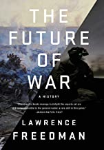 Best lawrence freedman future of war Reviews