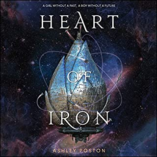 Heart of Iron                   Written by:                                                                                                                                 Ashley Poston                               Narrated by:                                                                                                                                 Adenrele Ojo                      Length: 12 hrs and 25 mins     1 rating     Overall 5.0