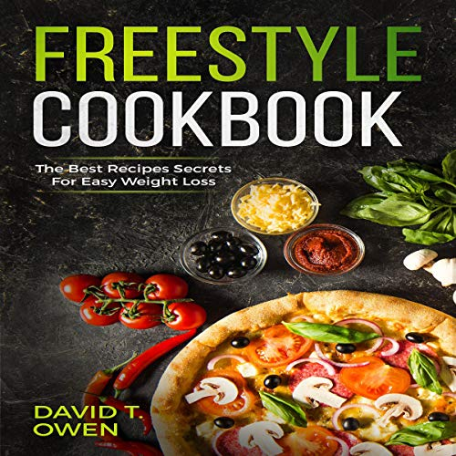 『Freestyle Cookbook: The Best Recipes Secrets for Easy Weight Loss』のカバーアート