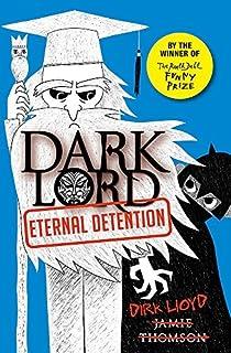 [[Eternal Detention: Book 3 (Dark Lord)]] [By: Thomson, Jamie] [April, 2014]
