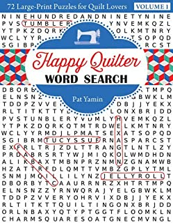 Happy Quilter Word Search: 72 Large Print Puzzles for Quilt Lovers