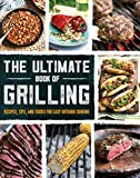 The Ultimate Book of Grilling: Recipes, Tips, and Tricks for Easy...