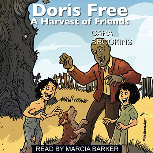 Doris Free: A Harvest of Friends audiobook cover art