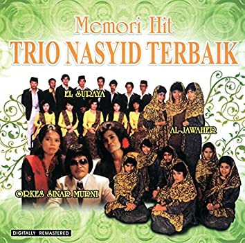 Memori Hit - Trio Nasyid Terbaik