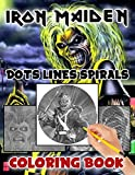 Iron Maiden Dots Lines Spirals Coloring Book: The Ultimate Creative Adult Diagonal-Dots-Spirals Activity Books