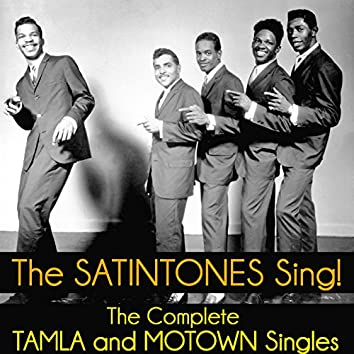 The Satintones Sing! The Complete Tamla and Motown Singles